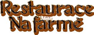 Restaurace Na farmě Líšťany